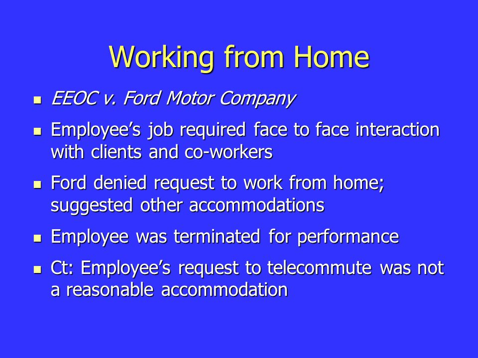 Working from Home EEOC v. Ford Motor Company EEOC v.