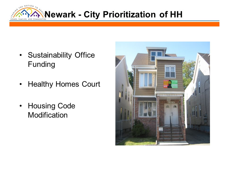 Newark - City Prioritization of HH Sustainability Office Funding Healthy Homes Court Housing Code Modification