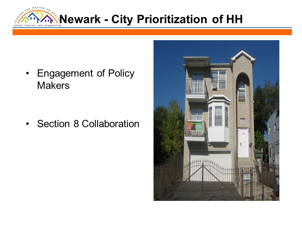 Newark - City Prioritization of HH Engagement of Policy Makers Section 8 Collaboration