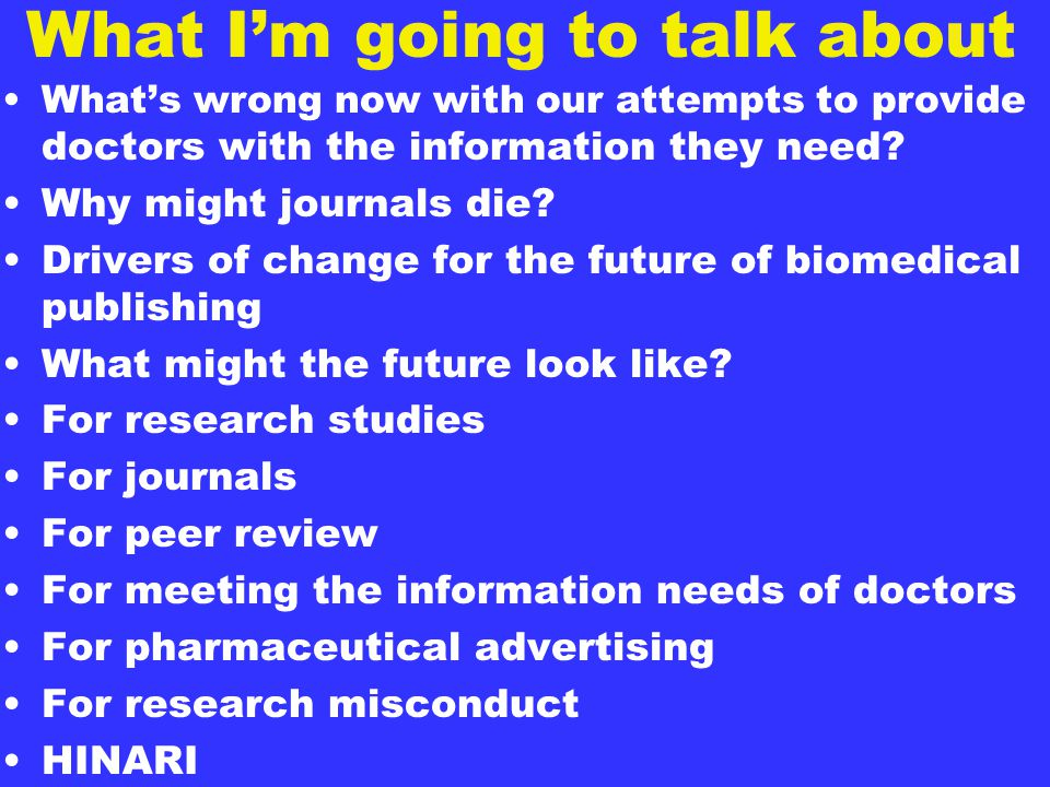 Current problems A picture that captures in one image how doctors feel about information