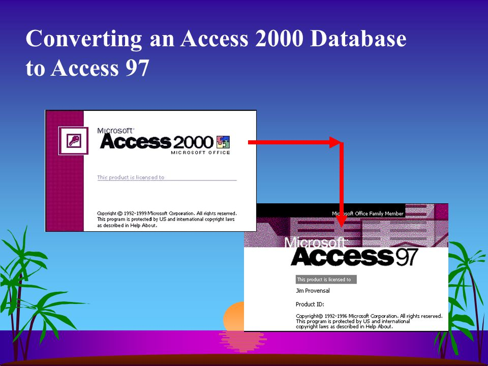 Converting an Access 2000 Database to Access 97