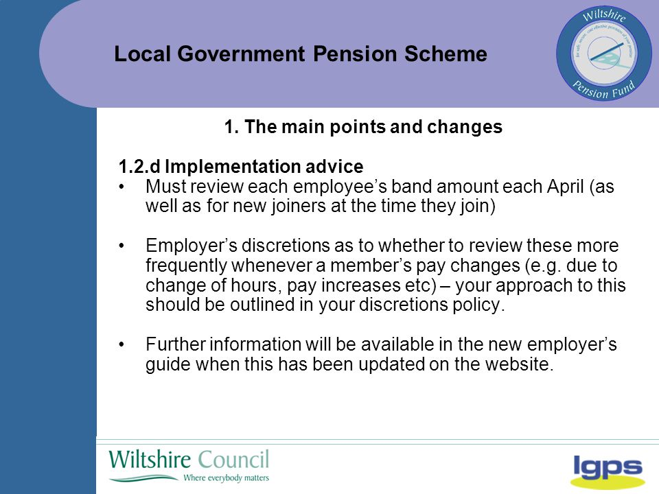 Local Government Pension Scheme 1.