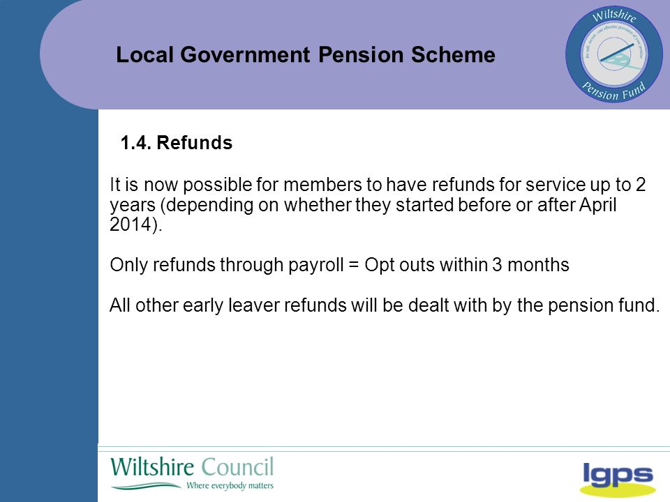 Local Government Pension Scheme 1.4.