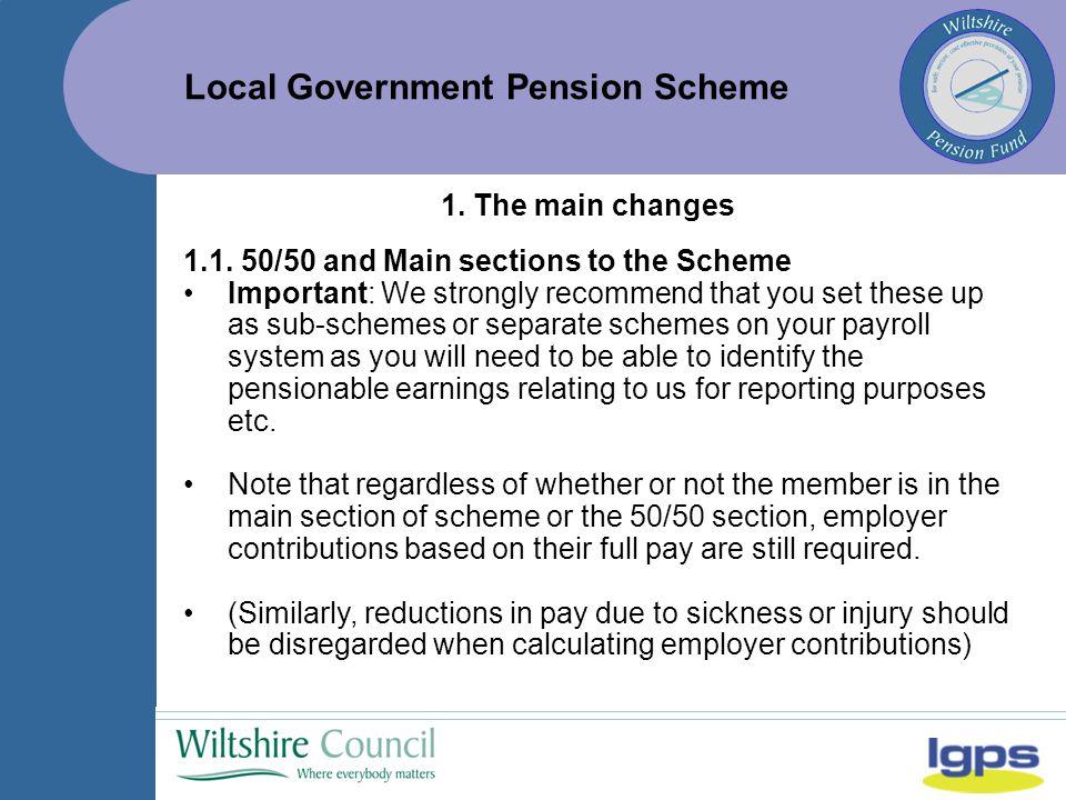 Local Government Pension Scheme 3.
