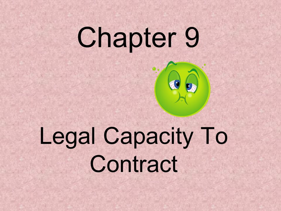 Section 1 Capacity of Individuals and Organizations