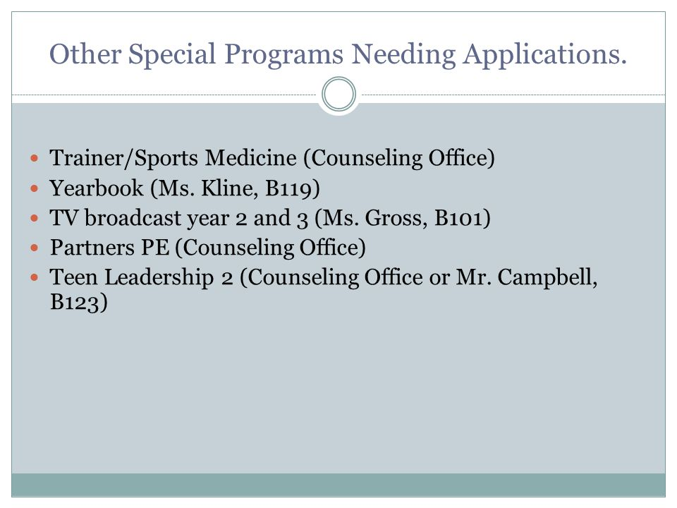 Other Special Programs Needing Applications.