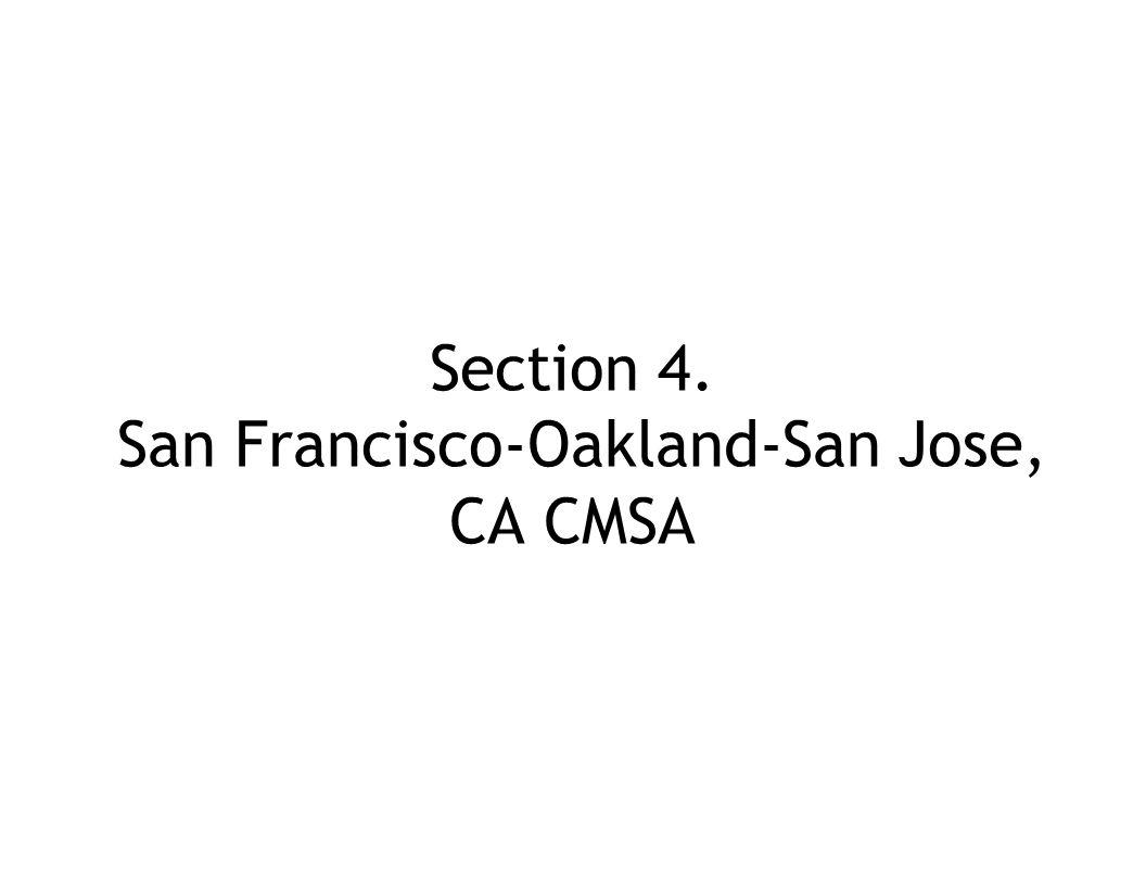 Section 4. San Francisco-Oakland-San Jose, CA CMSA