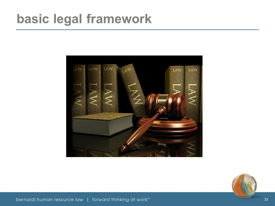 23 basic legal framework