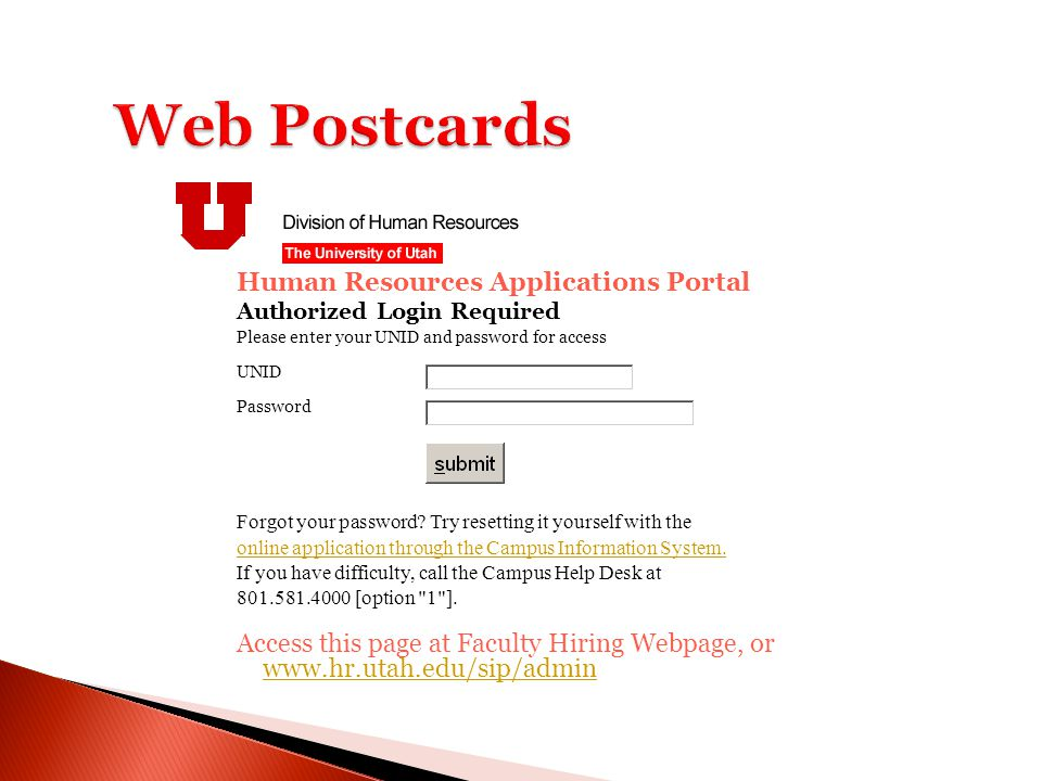 Human Resources Applications Portal Authorized Login Required Please enter your UNID and password for access UNID Password Forgot your password.