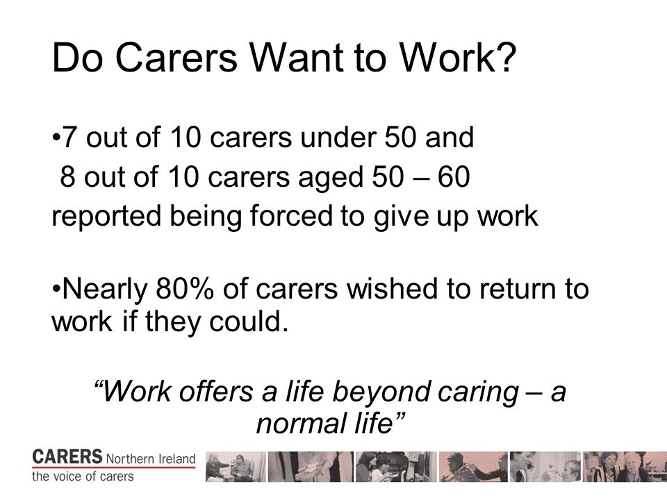 Do Carers Want to Work.