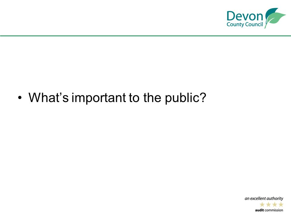 What's important to the public?