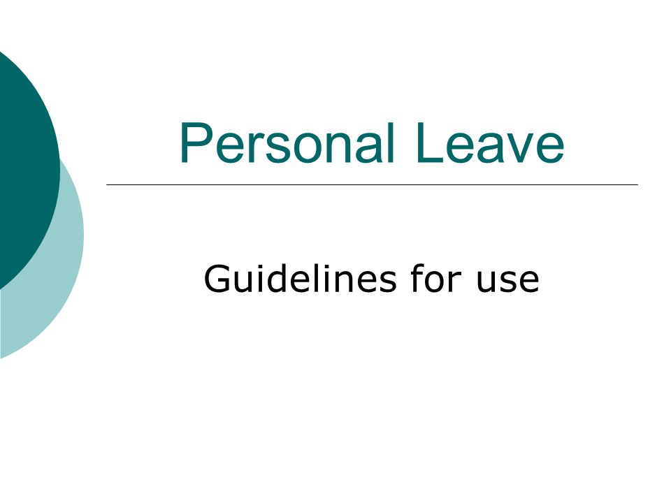 Personal Leave Guidelines for use