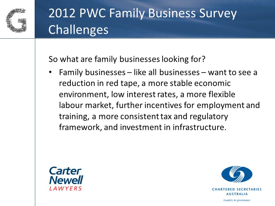 2012 PWC Family Business Survey Challenges So what are family businesses looking for.