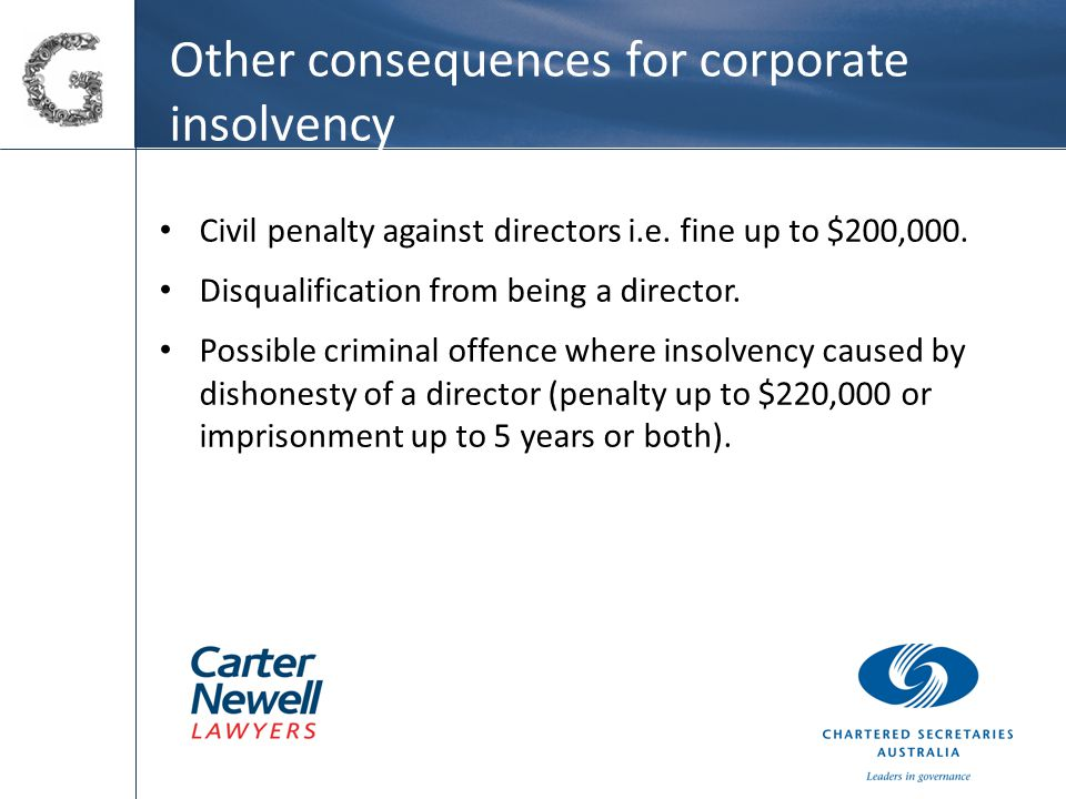 Other consequences for corporate insolvency Civil penalty against directors i.e.