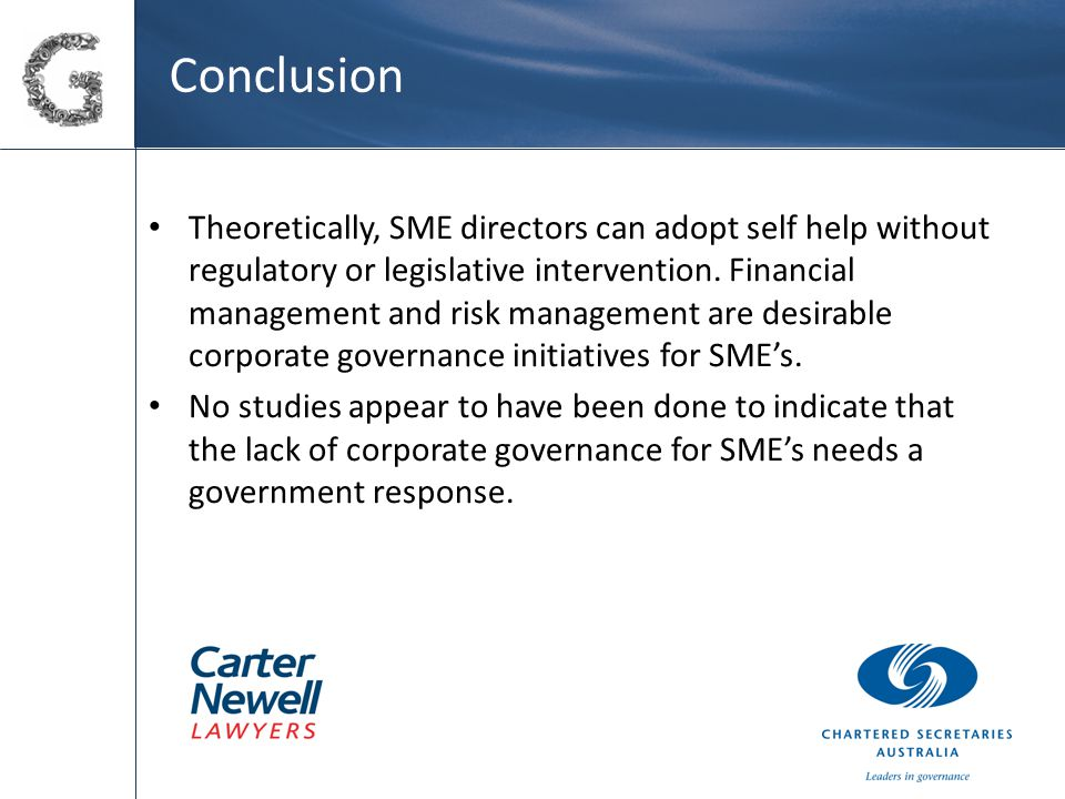 Conclusion Theoretically, SME directors can adopt self help without regulatory or legislative intervention.