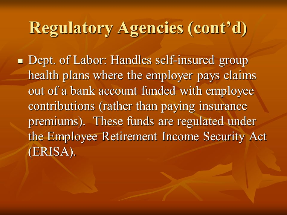 Regulatory Agencies (cont'd) Dept.
