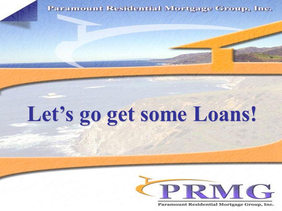 Let's go get some Loans!