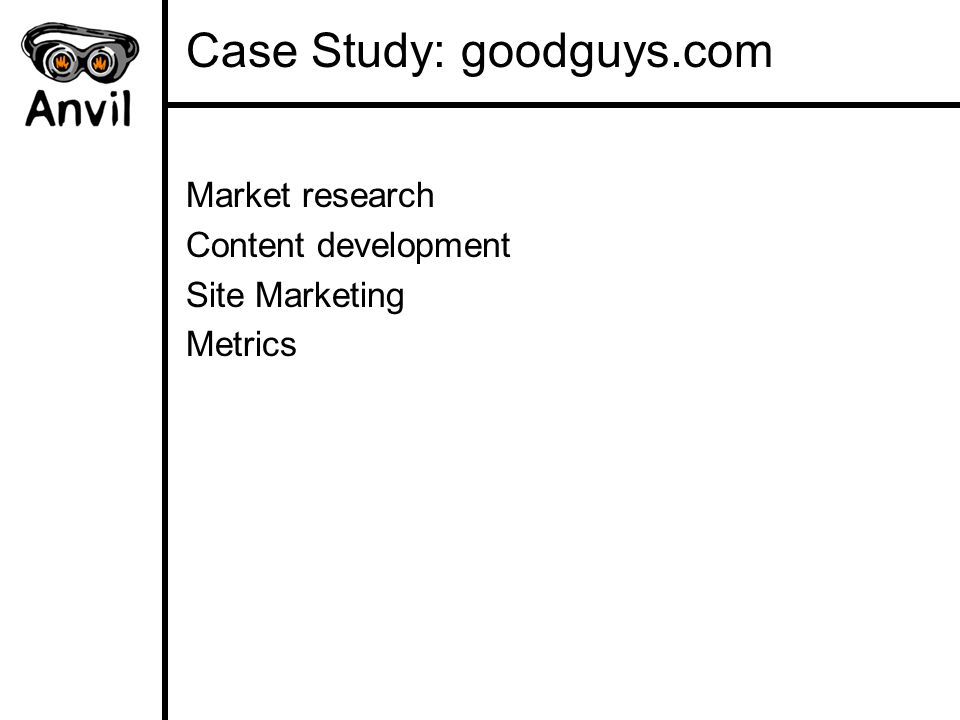 Case Study: goodguys.com Market research Content development Site Marketing Metrics