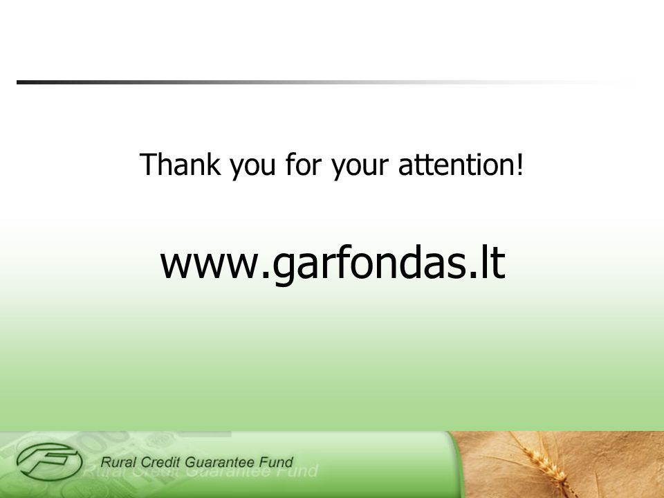 Thank you for your attention! www.garfondas.lt