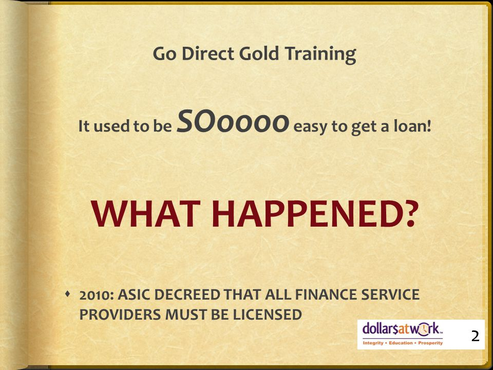 SOLUTION: NON-BANK & NON- CONFORMING LENDERS (Specialty)  All securitised or wholesale Funders  All have different credit policies  Debt paid or unpaid  Low Doc or Full Financials  Good Behaviour policy  Low Deposit 13