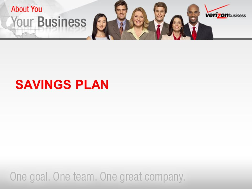 For Internal Use Only 10 VZB SAVINGS PLAN 401(k) SAVINGS PLAN PROVISIONS –Eligible to contribute upon hire –Contribute from 1% to 25% of your eligible compensation »limited to 16% for employees whose annual salary is $105,000 or more –$49,000/year maximum (Pre-tax, After-tax, Roth 401(k) and Company Match) –Additional $5,500 catch-up for employees 50 or older in 2009 –Contributions are matched dollar-for-dollar up to 6% »3-year vesting requirement is waived per contract agreement –Potential for up to 3% additional Discretionary Company Match »Match is 50% in Verizon stock and 50% in cash »Match may be diversified after 3 year vesting or age 50