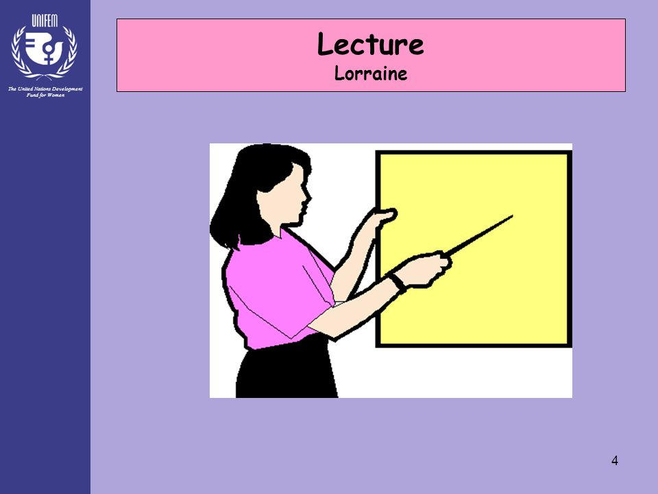 The United Nations Development Fund for Women 4 Lecture Lorraine