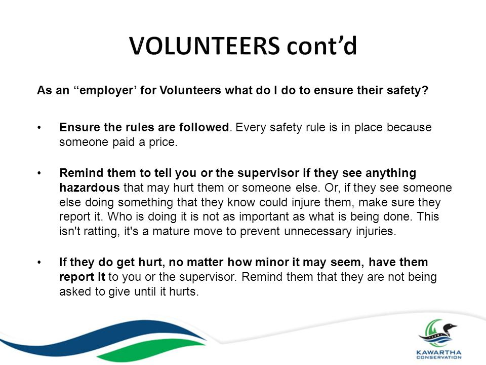 As an employer' for Volunteers what do I do to ensure their safety.