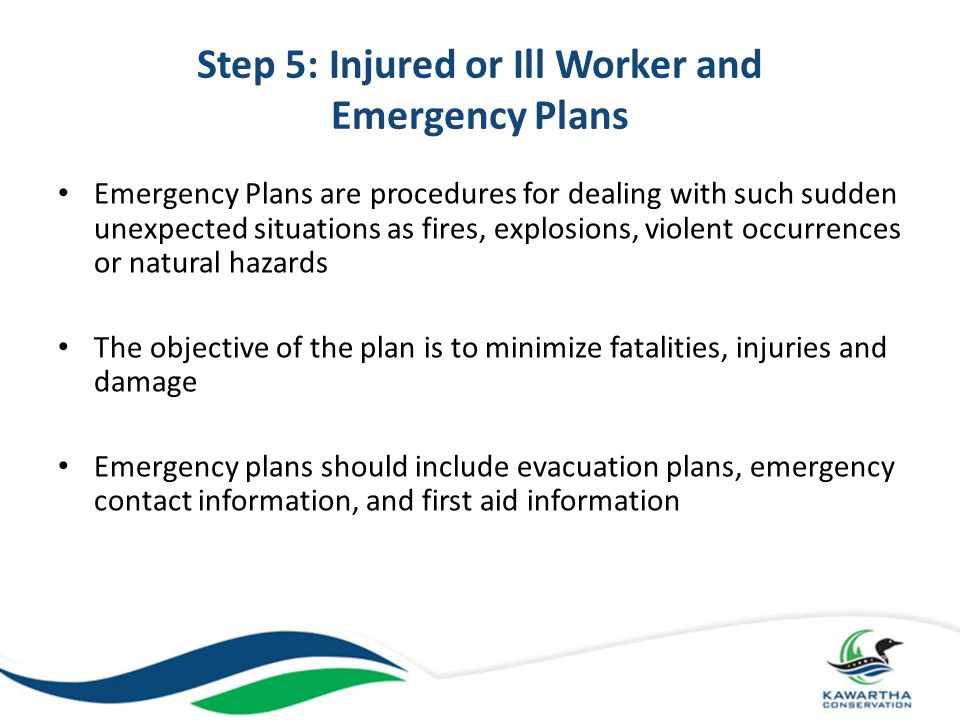 Step 6: Incident/Accident Reporting and Investigations Employers must report ALL incidents causing injury at the workplace.