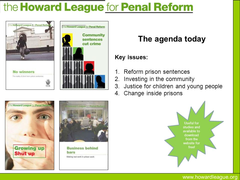 Key issues: 1.Reform prison sentences 2.Investing in the community 3.Justice for children and young people 4.Change inside prisons Useful for studies and available to download from the website for free.