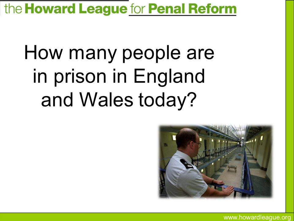 How many people are in prison in England and Wales today