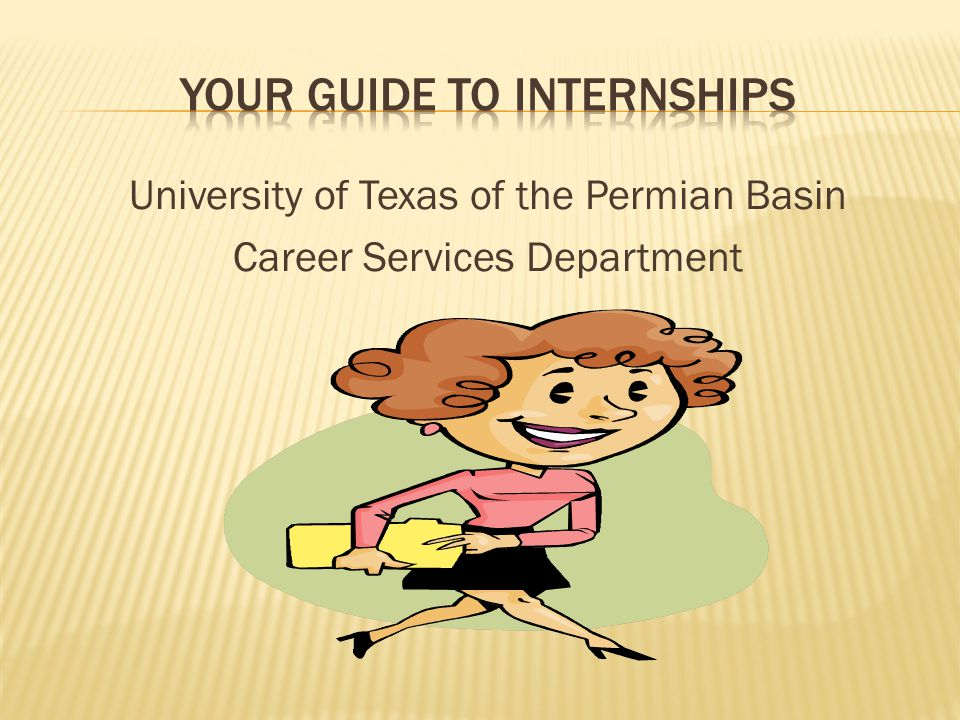 University of Texas of the Permian Basin Career Services Department