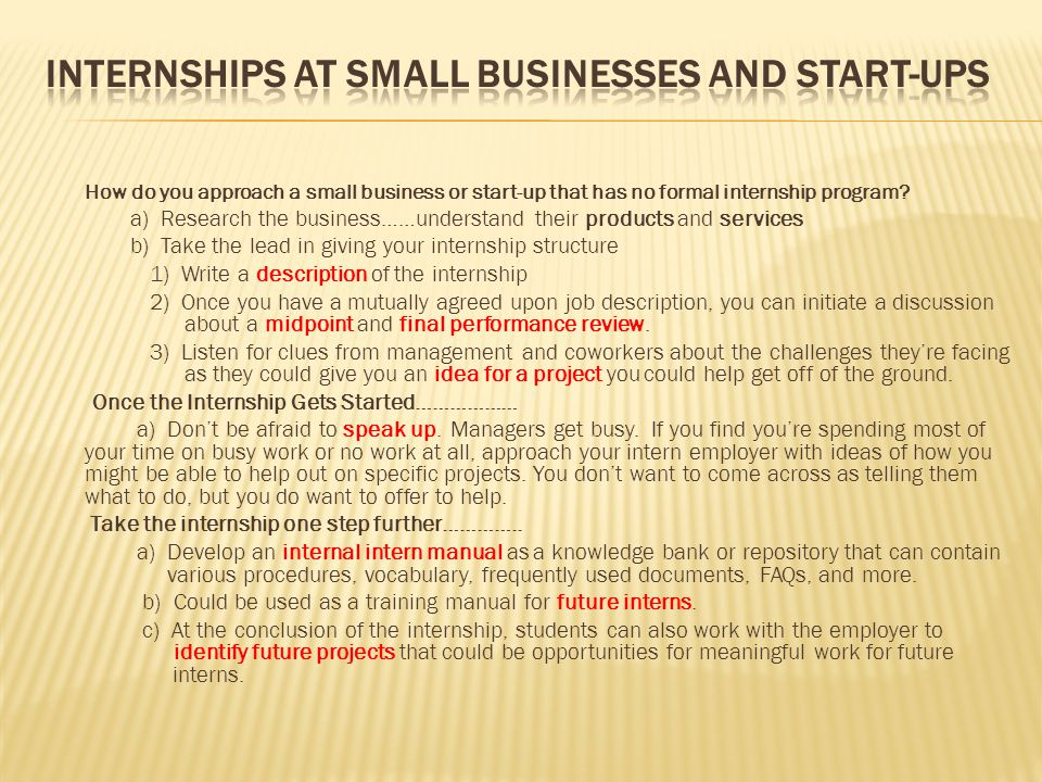 How do you approach a small business or start-up that has no formal internship program.