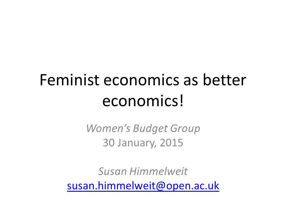 Feminist economics as better economics.