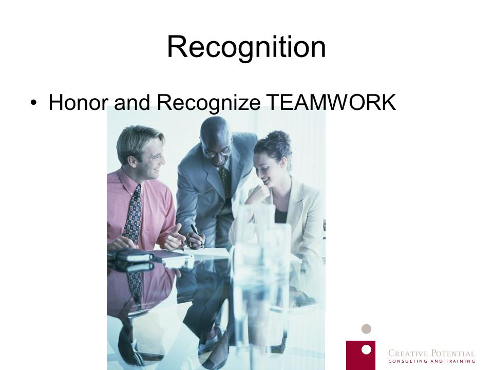 Recognition Honor and Recognize TEAMWORK