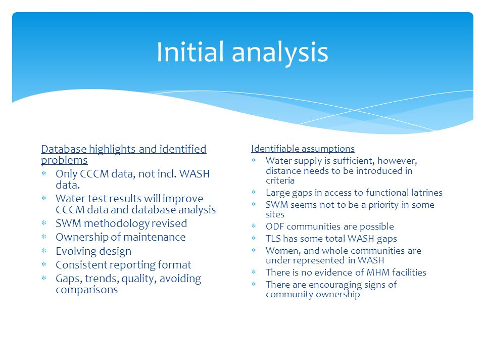 Initial analysis Database highlights and identified problems  Only CCCM data, not incl.