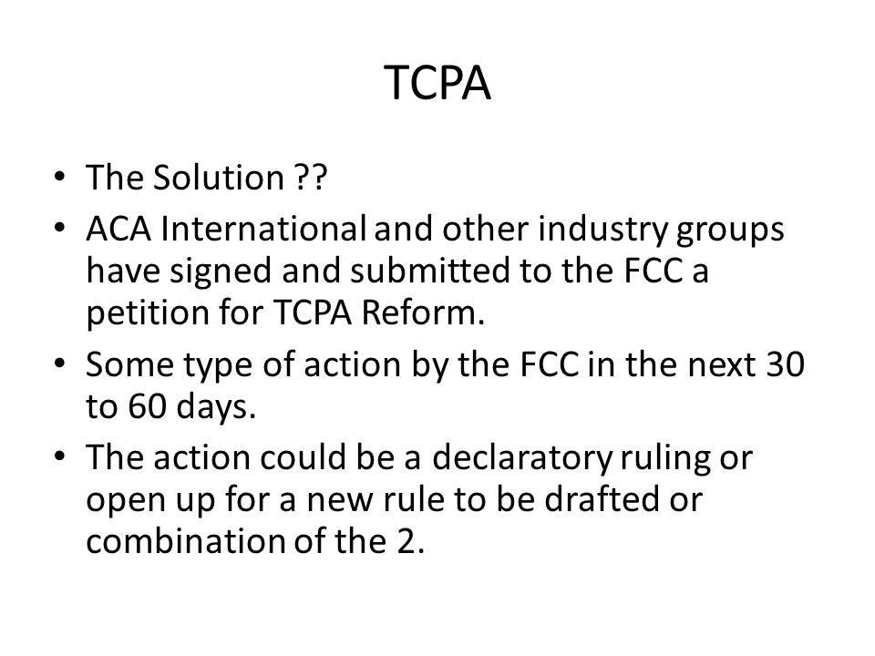 TCPA The Solution ?.