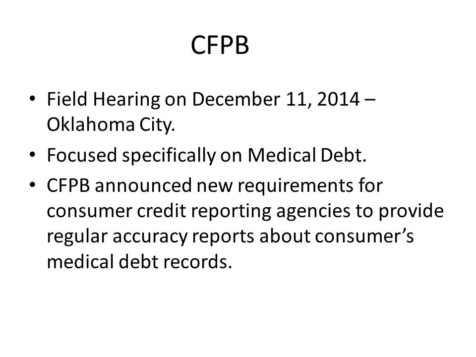 CFPB Field Hearing on December 11, 2014 – Oklahoma City.