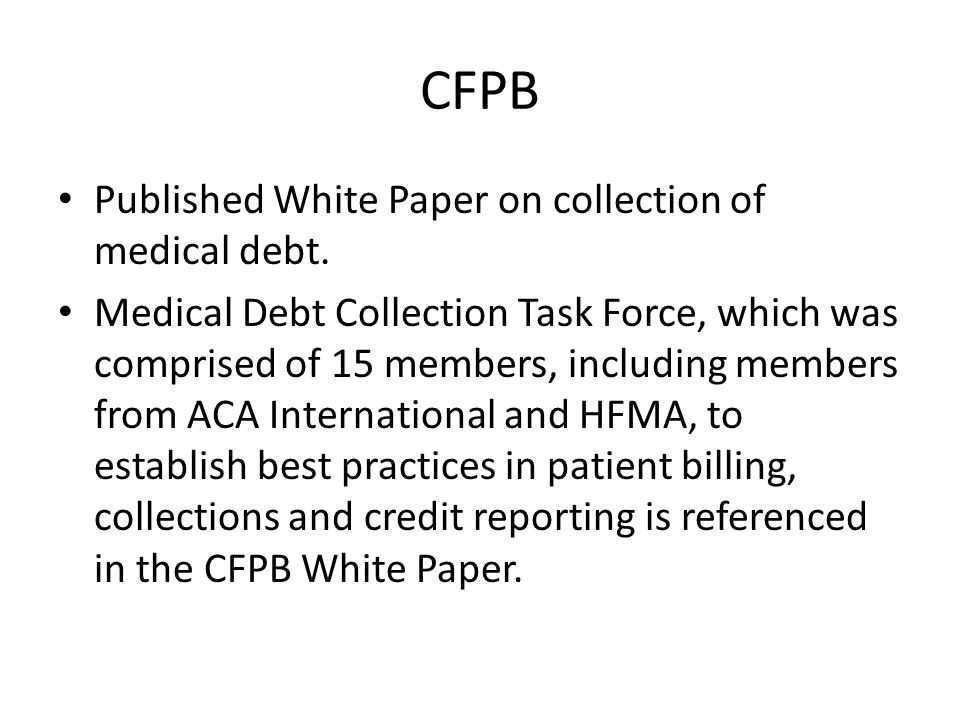 CFPB Published White Paper on collection of medical debt.
