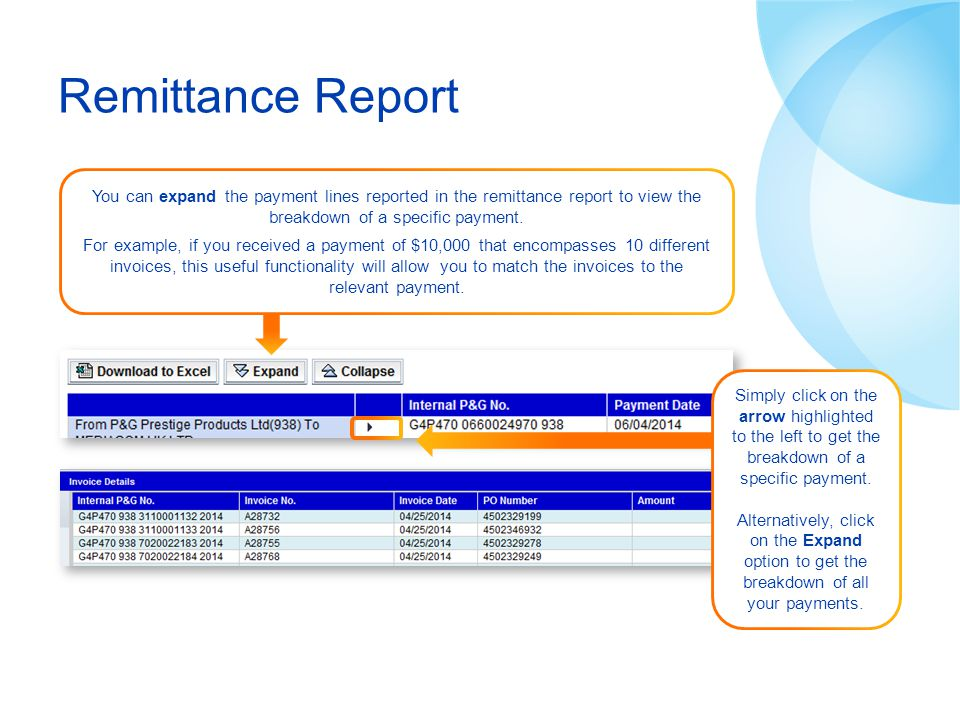 You can expand the payment lines reported in the remittance report to view the breakdown of a specific payment. For example, if you received a payment
