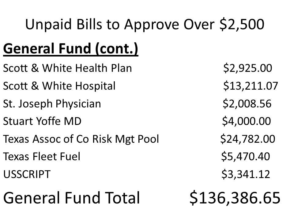 General Fund (cont.) Scott & White Health Plan $2,925.00 Scott & White Hospital $13,211.07 St.
