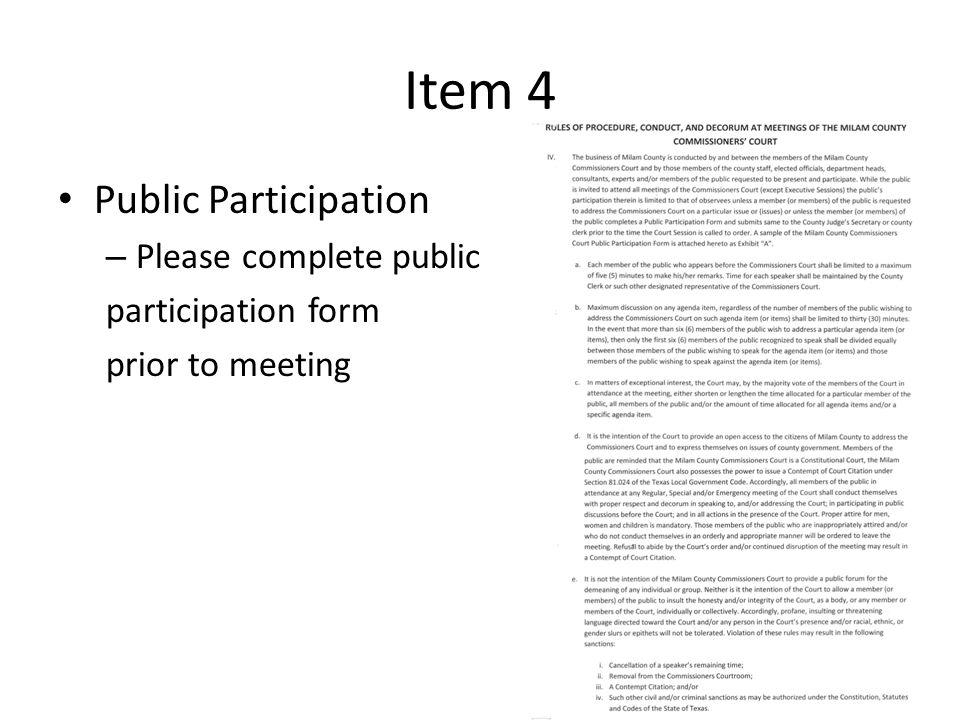 Item 4 Public Participation – Please complete public participation form prior to meeting