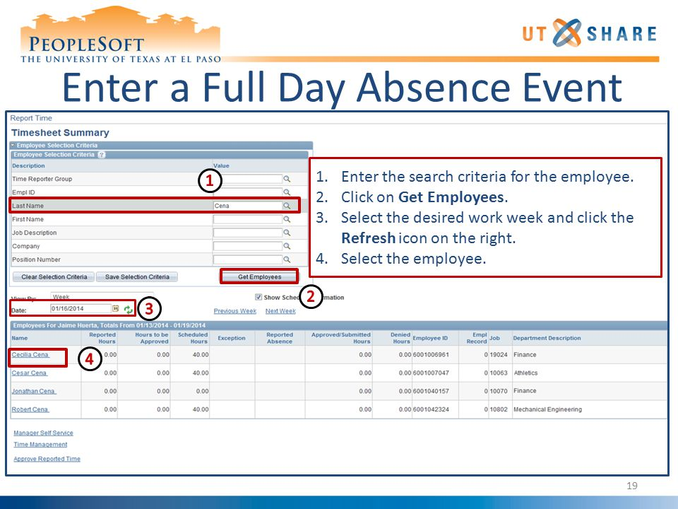 Enter a Full Day Absence Event 1.Enter the search criteria for the employee.