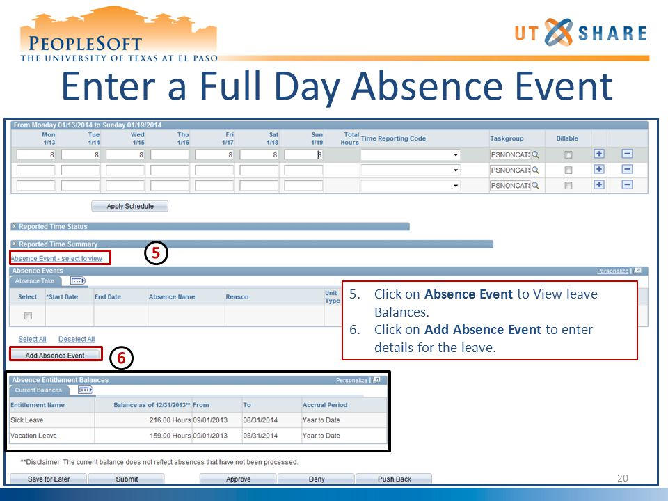 20 Enter a Full Day Absence Event 5.Click on Absence Event to View leave Balances.
