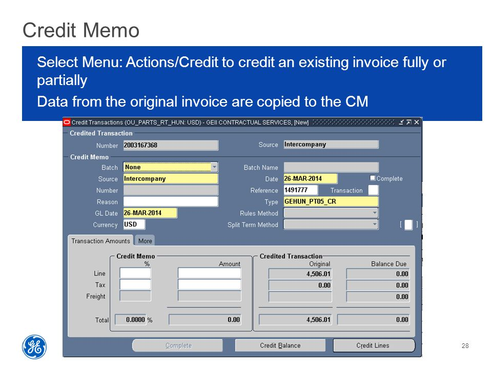 Credit Memo Oracle Trainings Series | 27 March 2014See tutorial regarding confidentiality disclosures.