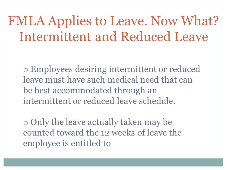 FMLA Applies to Leave. Now What.