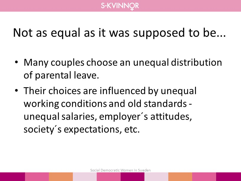 Many couples choose an unequal distribution of parental leave.