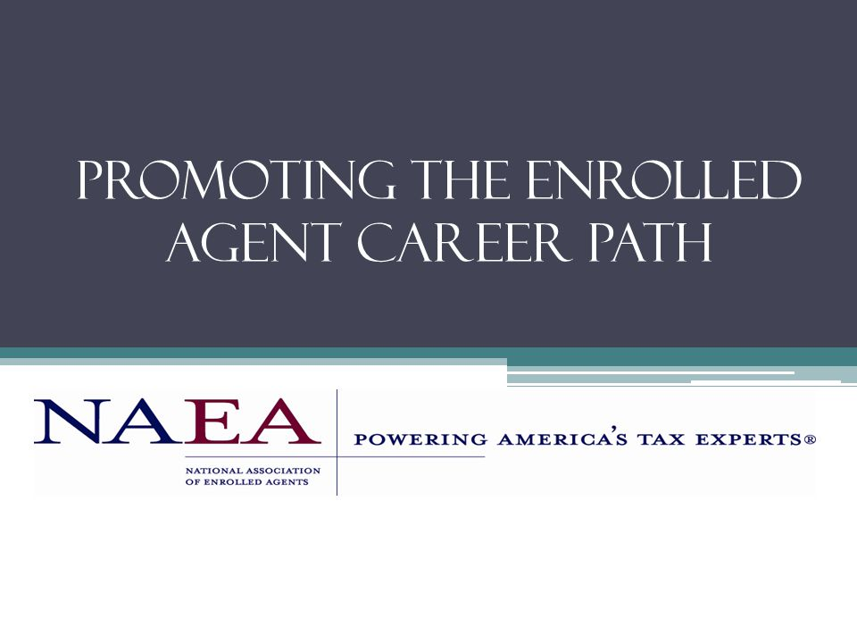 Promoting the Enrolled Agent Career Path