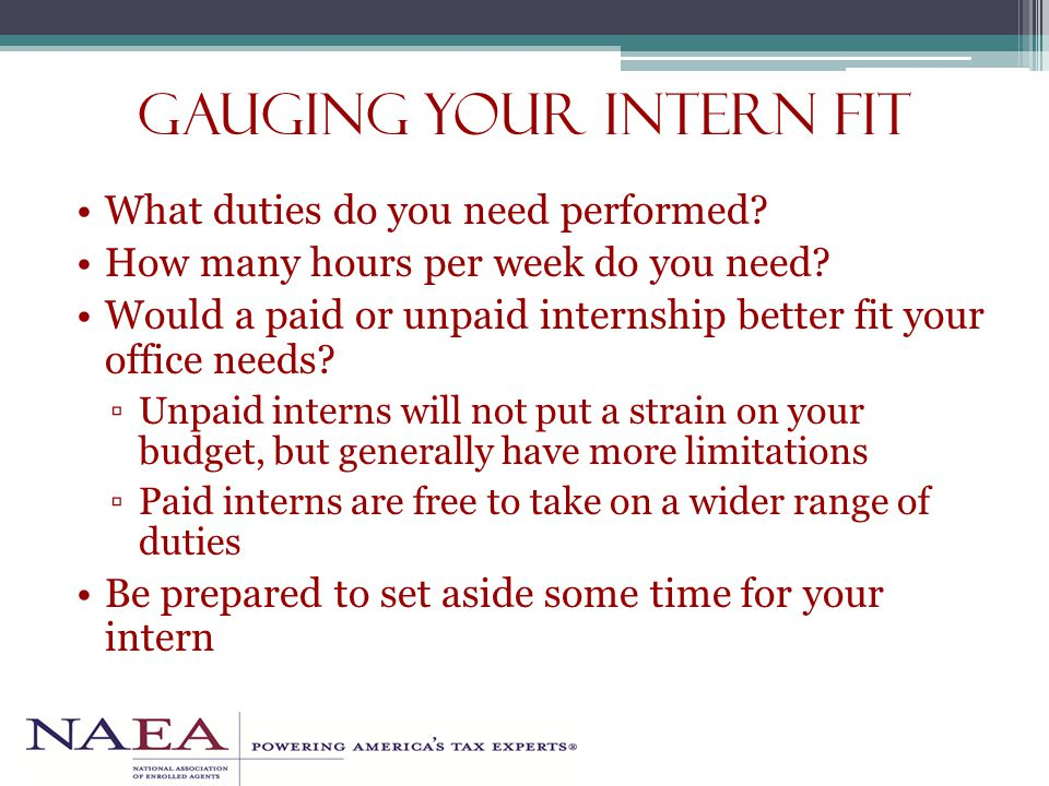 Gauging your intern fit What duties do you need performed.
