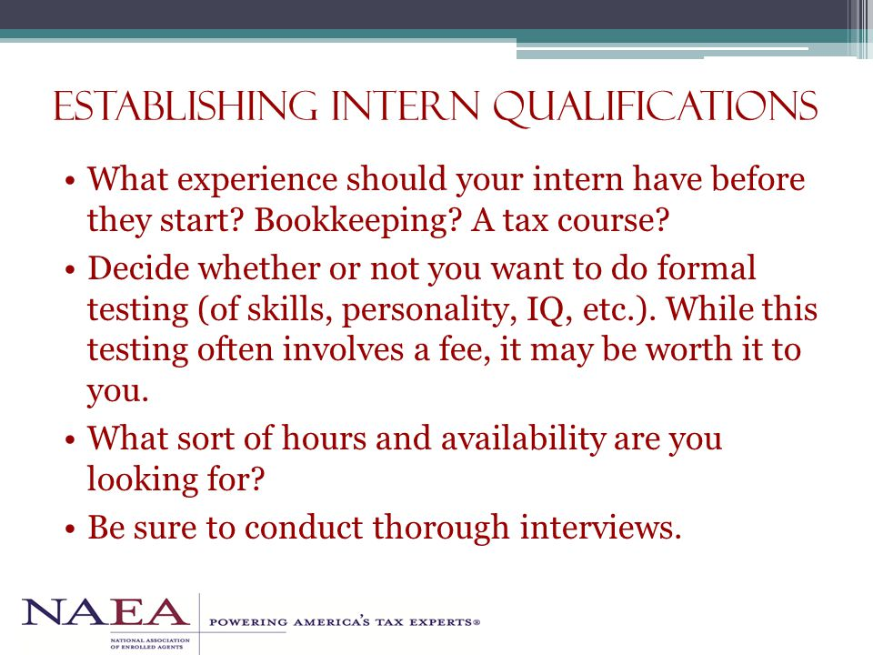 Establishing Intern Qualifications What experience should your intern have before they start.