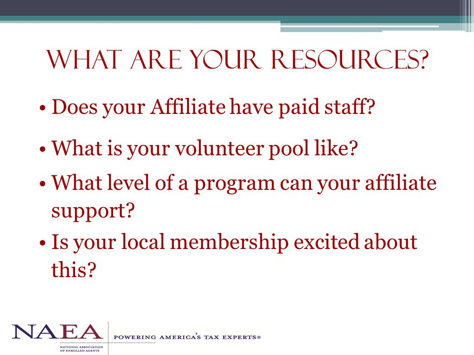 what are your resources. Does your Affiliate have paid staff.